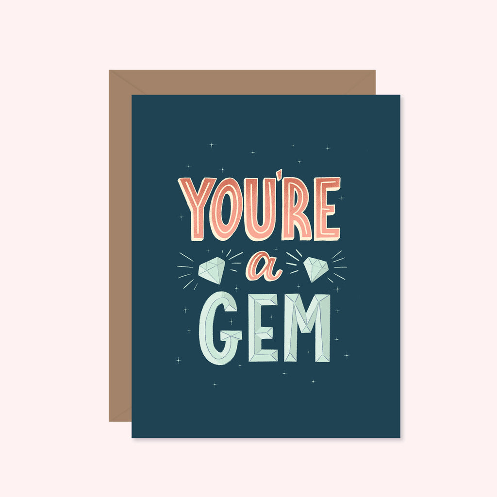 You're A Gem