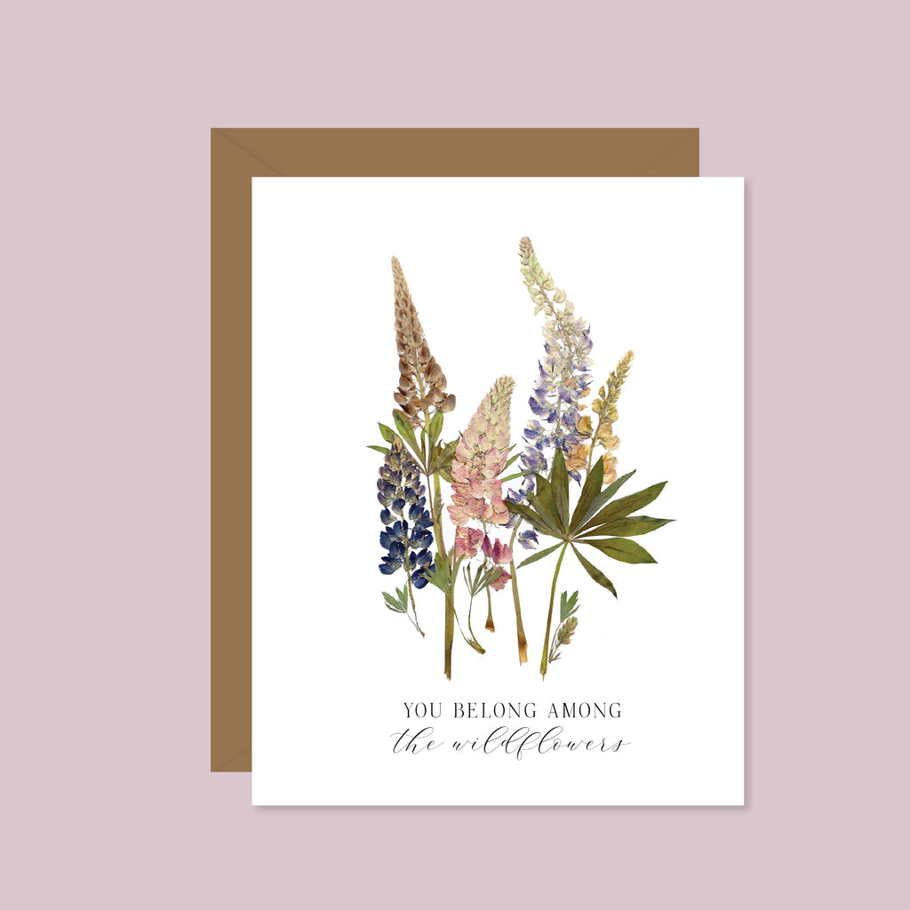 You Belong Among the Wildflowers (Pressed Lupins)