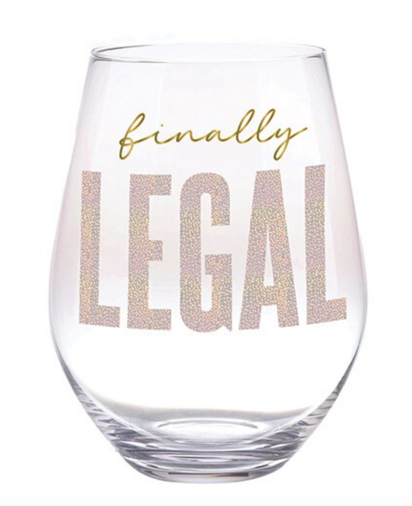 Finally Legal - Jumbo Wine Glass
