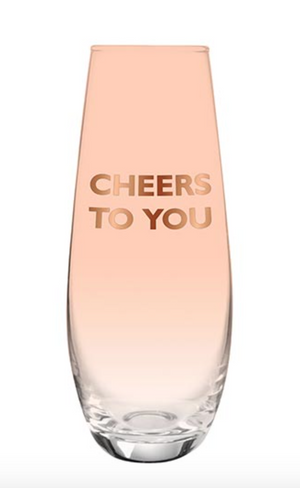 Cheers To You - Champagne Glass