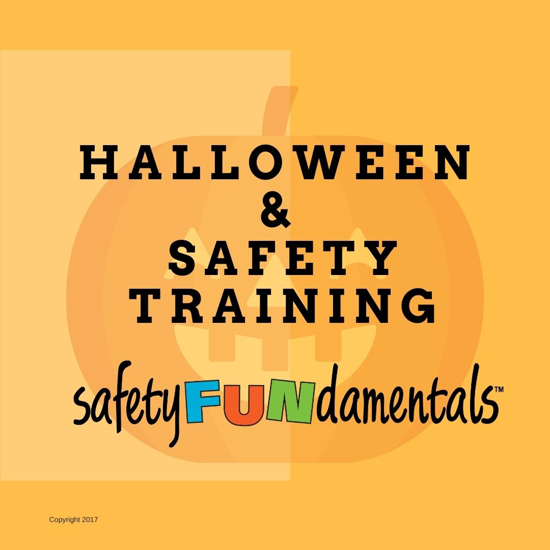 Halloween & Safety Training