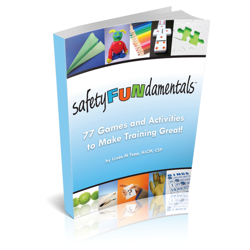 SafetyFUNdamentals: 77 Games and Activities to Make Training Great! (print)
