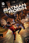Batman vs. Robin HD Digital Code (Redeems in Movies Anywhere; HDX Vudu & HD iTunes & HD Google Play Transfer From Movies Anywhere)