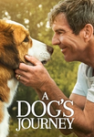 A Dog's Journey Vudu HDX or iTunes HD or Google Play HD or Movies Anywhere HD Code (HD iTunes & HD Google Play Transfer From Movies Anywhere)