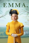 Emma. (2020) HD Digital Code (Redeems in Movies Anywhere; HDX Vudu & HD iTunes & HD Google Play Transfer From Movies Anywhere)