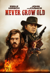 Never Grow Old Vudu HDX or iTunes HD or Google Play HD Code