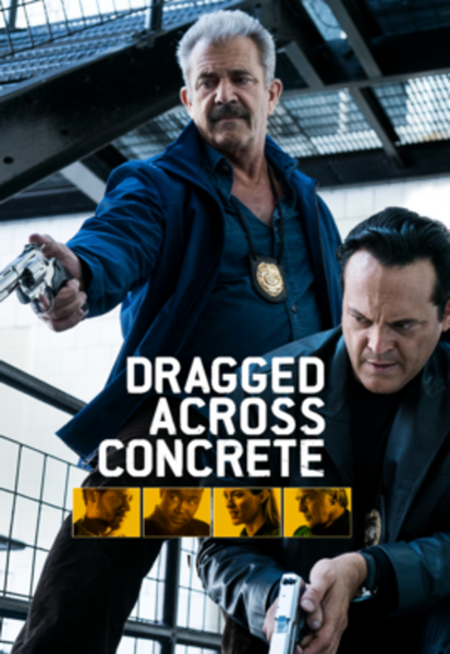 Dragged Across Concrete iTunes 4K or Vudu HDX or Google Play HD Code