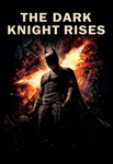 The Dark Knight Rises Vudu HDX or iTunes HD or Google Play HD or Movies Anywhere HD Code (HD iTunes & HD Google Play Transfer From Movies Anywhere)