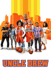 Uncle Drew iTunes 4K or Vudu HDX or Google Play HD Digital Code