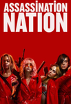 Assassination Nation Vudu HDX or iTunes HD or Google Play HD or Movies Anywhere HD Code (HD iTunes & HD Google Play Transfer From Movies Anywhere)