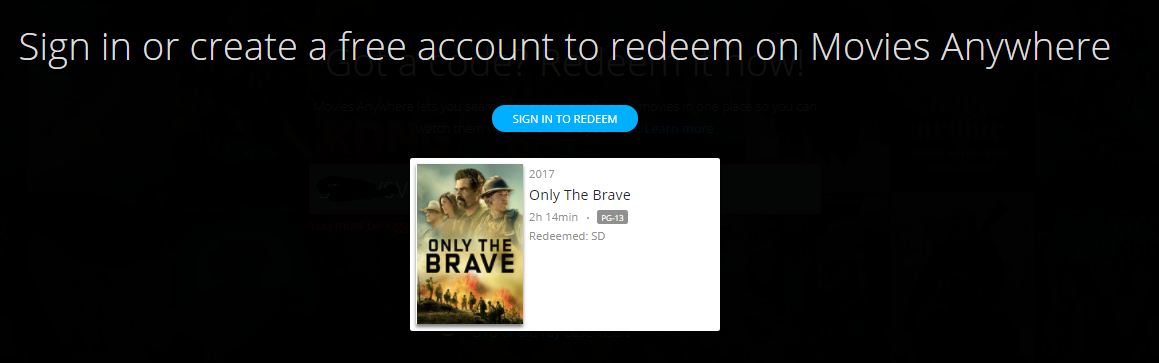 Only the Brave Vudu SD or iTunes SD or Google Play SD or Movies Anywhere SD  Code (SD iTunes & SD Google Play Transfer From Movies Anywhere) (THIS IS A