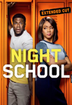 Night School Vudu HDX or iTunes HD or Google Play HD or Movies Anywhere HD Code (HD iTunes & HD Google Play Transfer From Movies Anywhere) (Movies Anywhere Redeems The Extended Version; OR Vudu Redeems Theatrical Version - SEE ITEM DESCRIPTION)
