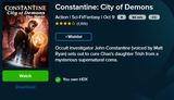 Constantine: City Of Demons Vudu HDX or iTunes HD or Google Play HD or Movies Anywhere HD Code (HD iTunes & HD Google Play Transfer From Movies Anywhere)