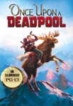 Once Upon A Deadpool Vudu HDX or iTunes HD or Google Play HD or Movies Anywhere HD Code (HD iTunes Transfers From Movies Anywhere)