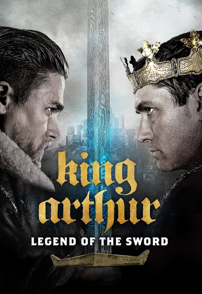 King Arthur: Legend of the Sword Vudu HDX or iTunes HD or Google Play HD or Movies Anywhere HD Code (HD iTunes & HD Google Play Transfer From Movies Anywhere)