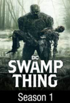 Swamp Thing: Season 1 Complete Series Vudu HDX Digital Code