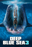 Deep Blue Sea 3 HD Digital Code (Redeems in Movies Anywhere; HDX Vudu & HD iTunes & HD Google Play Transfer From Movies Anywhere)
