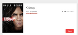 Kidnap HD Digital Code (Redeems in Movies Anywhere; HDX Vudu & HD iTunes & HD Google Play Transfer From Movie Anywhere)