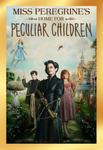 Miss Peregrine's Home For Peculiar Children iTunes 4K or Vudu HDX or Google Play HD or Movies Anywhere HD Digital Code