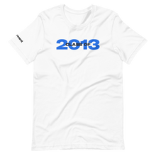 Load image into Gallery viewer, Class of 2013 T-Shirt (Uni-sex)