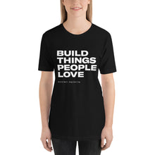 Load image into Gallery viewer, Build Things T-Shirt