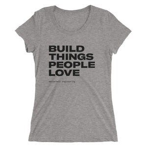 Ladies' Build Things T-Shirt