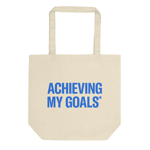 Achieving My Goals Tote