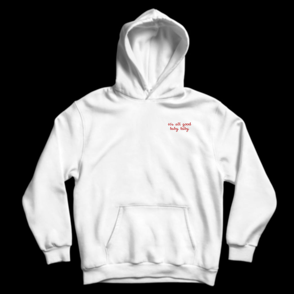 "T'S ALL GOOD BABY BABY"" EMBROIDERED HOODIE"