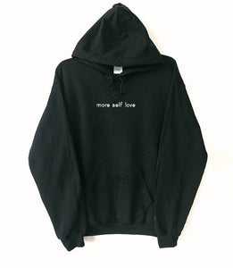 """More Self Love"" HOODIE"
