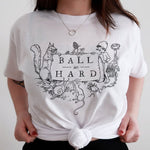 """BALL SO HARD"" TEE"