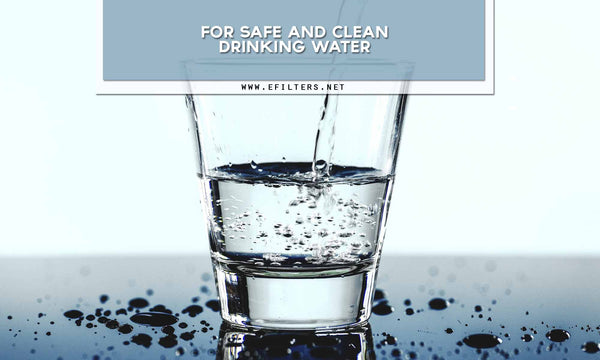 For safe and clean drinking water
