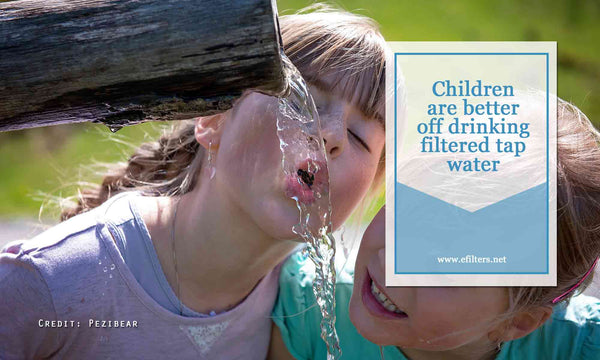 Children are better off drinking filtered tap water