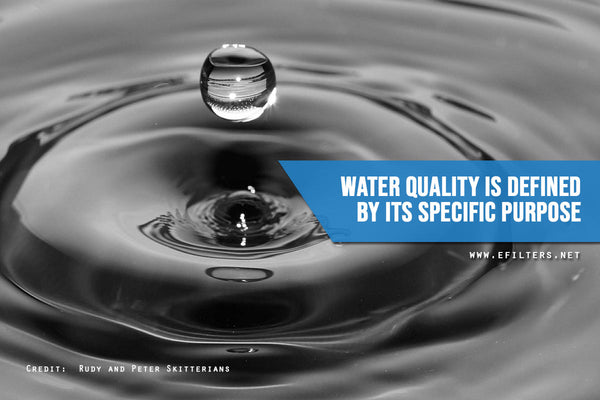Water-quality-is-defined-by-its-specific-purpose