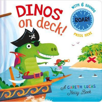 Dinos on Deck - A Gareth Lucas Noisy Book - Little Fawn Box