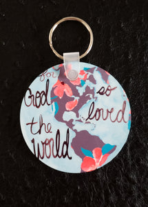 For God so Loved the World Round Acrylic Key Chain