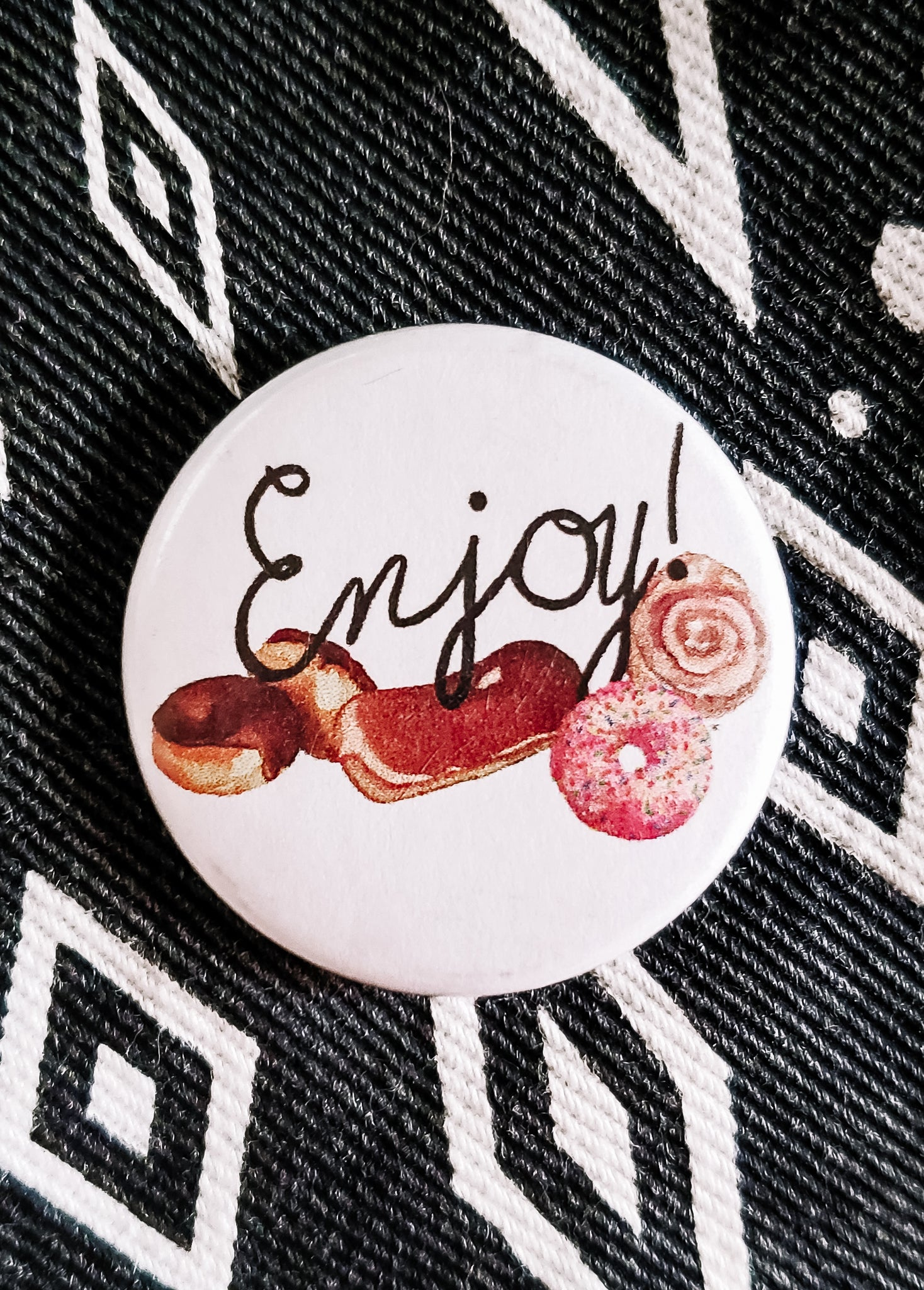 Enjoy All the Donuts Button Pin