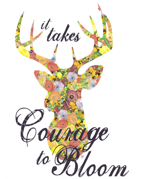 Courage to Bloom Print