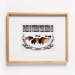 Home is Where the Herd is Print (Customize with your state name)