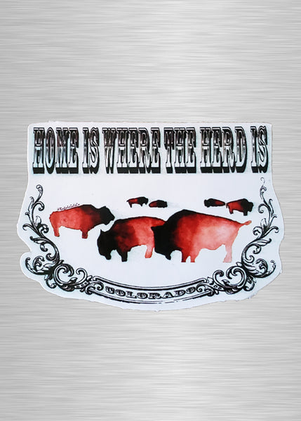Home is Where the Herd is Vinyl Sticker/Decal (Customize with your own state)
