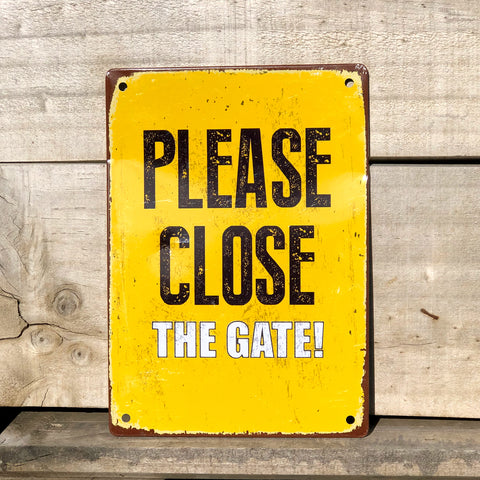Please Close The Gate - Tin Sign