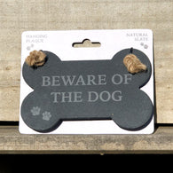 Beware of the Dog - Slate Bone