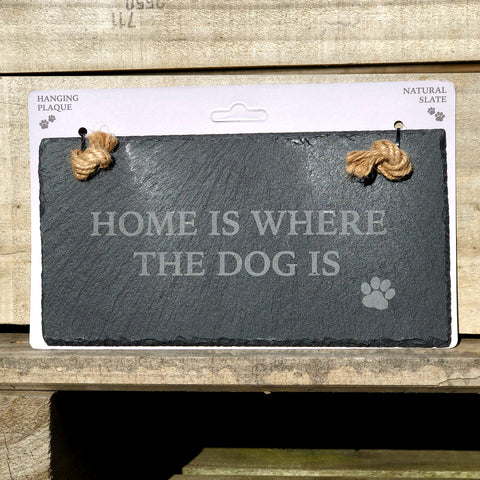 Home Is Where The Dog Is - Slate Landscape Sign