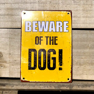 Beware of the Dog - Tin Sign