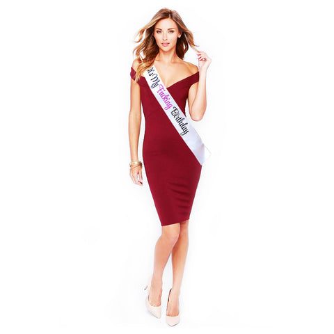"Fashionable White Satin Sash ""It's My F-ing Birthday"" with Beautiful Lettering - 15th, 16th, 17th, 18th, 21st, 22nd, 25th, 30th Birthday Party - Happy Birthday Sash"