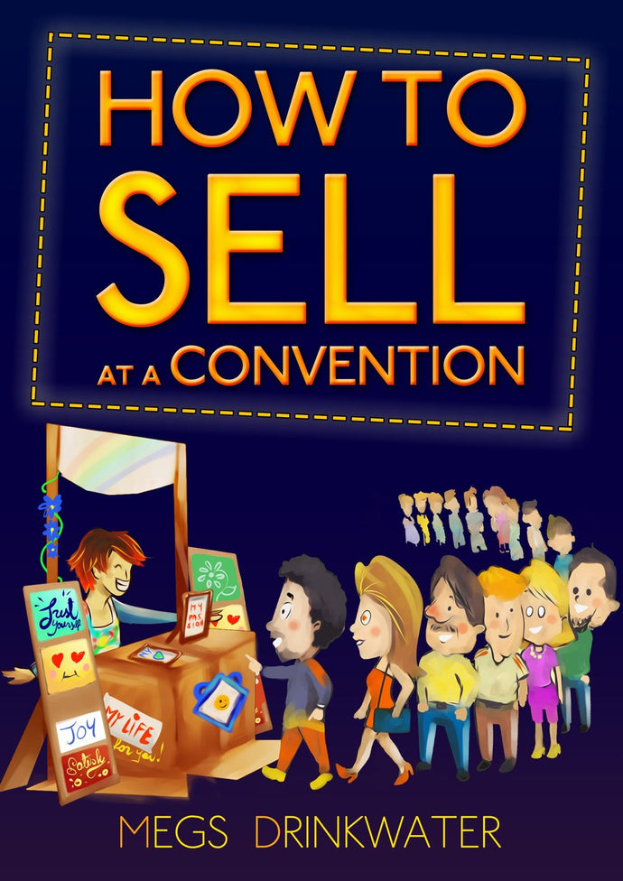 How to Sell at a Convention