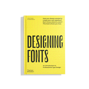 Designing Fonts. An Introduction to Professional Type Design