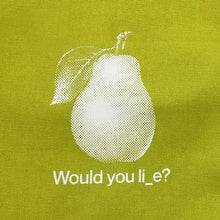 Load image into Gallery viewer, Tote Bag 'Would you li_e?'