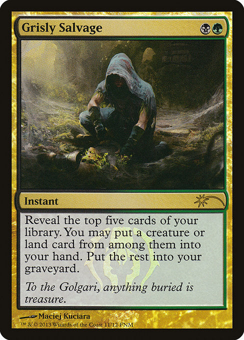 Grisly Salvage [Friday Night Magic 2013] | Emerald Dragon Games