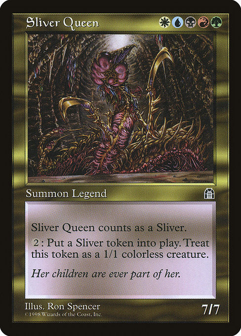 Sliver Queen [Stronghold] | Emerald Dragon Games