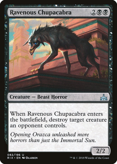 Ravenous Chupacabra [Rivals of Ixalan] | Emerald Dragon Games